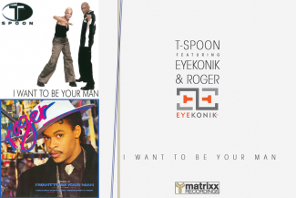 T-Spoon ft. EyeKonik & Roger  | 'I Want To Be Your Man'