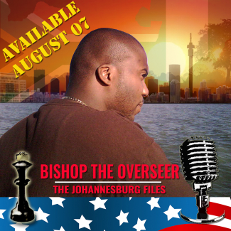 Bishop The Overseer | The Johannesburg Files