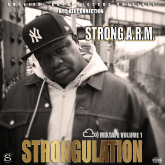 "Strong A.R.M | ""Strongulation"" (The Mixtape Vol. 1) @ Mixcloud"